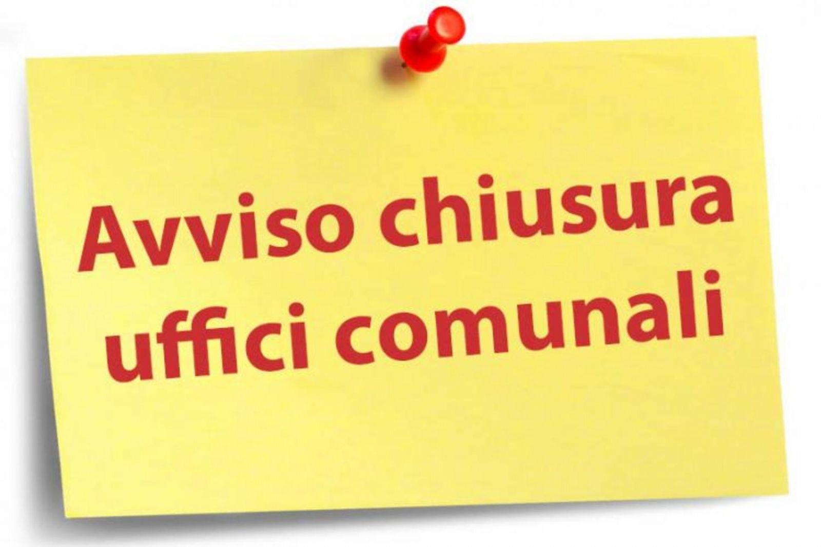 CHIUSURA AL PUBBLICO UFFICI COMUNALI